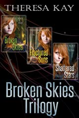Broken Skies Trilogy: The Complete Series (Broken Skies, Fractured Suns, Shattered Stars) Kindle Edition