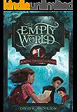 Portal Through the Pond (Empty World Series Book 1) (English Edition)