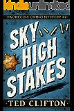 Sky High Stakes (Pacheco & Chino Mysteries Book 2)