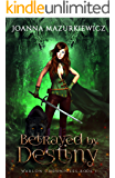 Betrayed by Destiny (Warlon Chronicles Book 1)