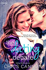 The Dating Debate (Dating Dilemmas Book 1) Kindle Edition