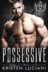 Possessive: A Dark Russian Mafia Romance (Severinov Bratva Book 2) Kindle Edition