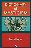 Dictionary of Mysticism