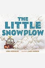 The Little Snowplow Kindle Edition