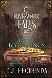 Fated Beginnings (Legends of Havenwood Falls Book 6)