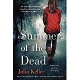 Summer of the Dead: A Novel (Bell Elkins Novels Book 3)