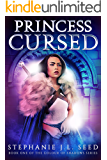Princess Cursed (Book One of the Colour of Shadows Series)