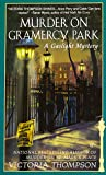 Murder on Gramercy Park (Gaslight Mysteries)