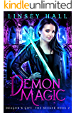 Demon Magic (Dragon's Gift: The Seeker Book 2)