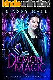 Demon Magic (Dragon's Gift: The Seeker Book 2)