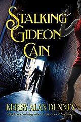 Stalking Gideon Cain Kindle Edition