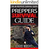 Preppers Survival Guide: The #1 Preppers Survival Guide! - Stop Bugging Out! - Get Prepared With Fast & Easy Tips For Food St