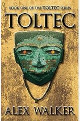 Toltec Kindle Edition