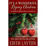 It's a Wonderful Regency Christmas: Six Merry & Bright Holiday Novellas