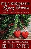 It's a Wonderful Regency Christmas: Six Merry & Bright Holiday Novellas
