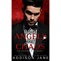 When Angels Seek Chaos (The DePalma Family Book 1) (English Edition)