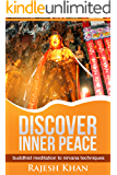 Discover Inner Peace: buddhist meditation to nirvana techniques (mindfulness, buddha, relaxation)