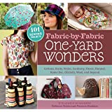 Fabric-by-Fabric One-Yard Wonders: 101 Sewing Projects Using Cottons, Knits, Voiles, Corduroy, Fleece, Flannel, Home Dec…