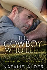 The Cowboy Who Left: Book One in The Ford Brothers Series Kindle Edition