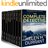 THE COMPLETE DETECTIVE CALLADINE & BAYLISS MYSTERY SERIES nine absolutely gripping crime thrillers