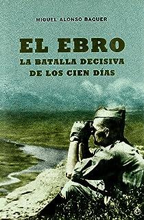 La batalla del Ebro (Divulgación): Amazon.es: Reverte, Jorge M.: Libros