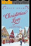 Christmas Love: A Christmas Romantic Comedy