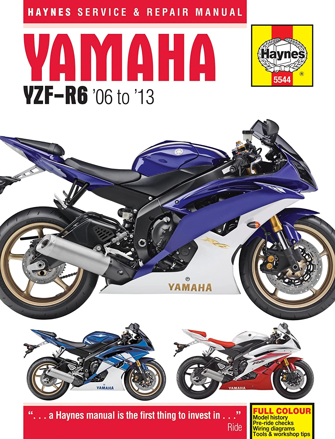Yamaha YZF R6 Repair Manual Haynes Service Manual Workshop Manual  2006-2013: Amazon.co.uk: Car & Motorbike