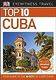 Top 10 Cuba (DK Eyewitness Travel Guide)