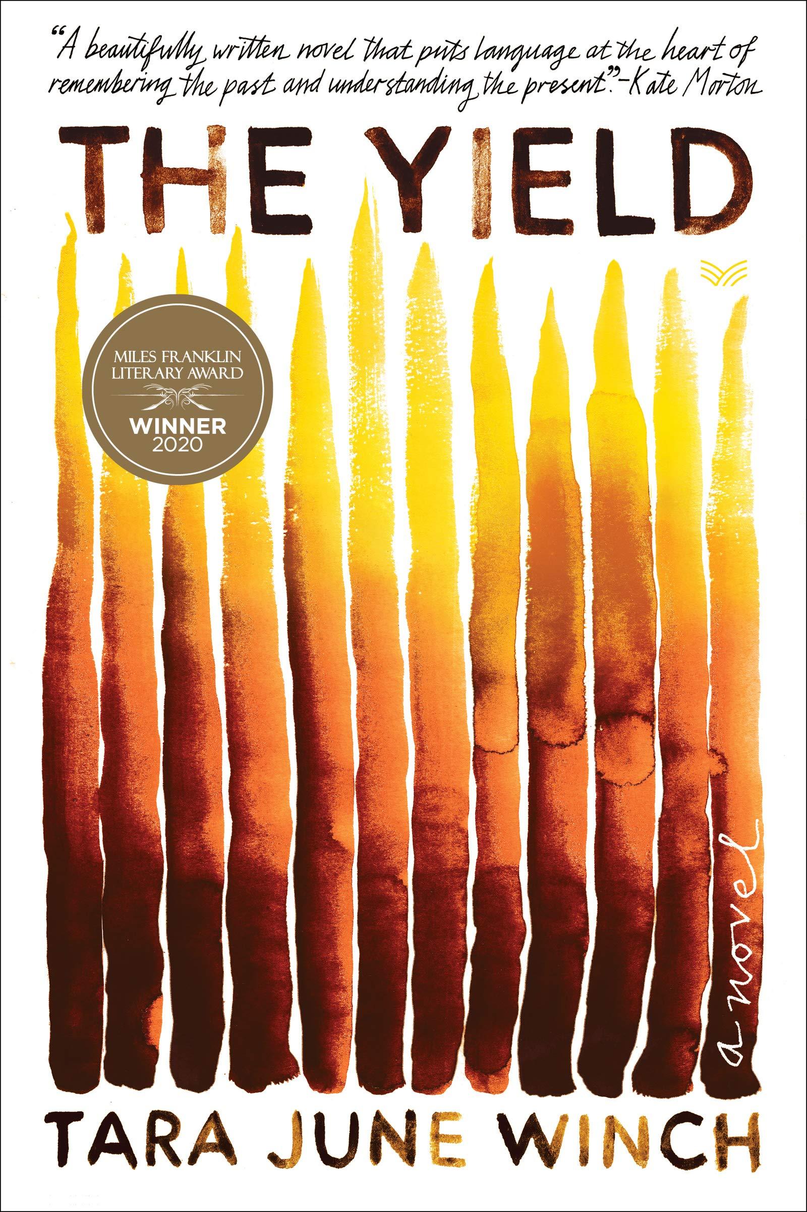 Amazon.com: The Yield: A Novel (9780063003460): Winch, Tara June: Books