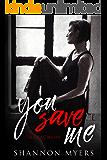 You Save Me: Ты спас меня