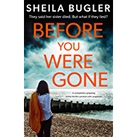 Before You Were Gone: A completely gripping crime thriller packed with suspense (An Eastbourne Murder Mystery Book 3)