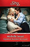 Wedded, Bedded, Betrayed (Wedlocked! Book 77)
