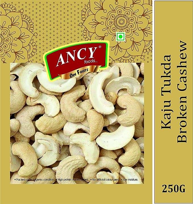 Ancy Foods 100% Natural Cashews Kernels Piece Split Nut, Big Size (Kaju 2 Tukda) Dry Fruit, 250gm