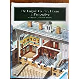 The English Country House in Perspective