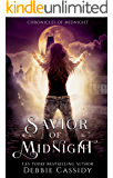 Savior of Midnight: an Urban Fantasy Novel (Chronicles of Midnight Book 5)