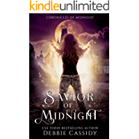 Savior of Midnight: an Urban Fantasy Novel (Chronicles of Midnight Book 5)