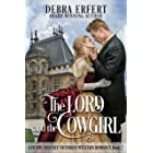The Lord and the Cowgirl: A Denim and Lace Victorian Western Romance