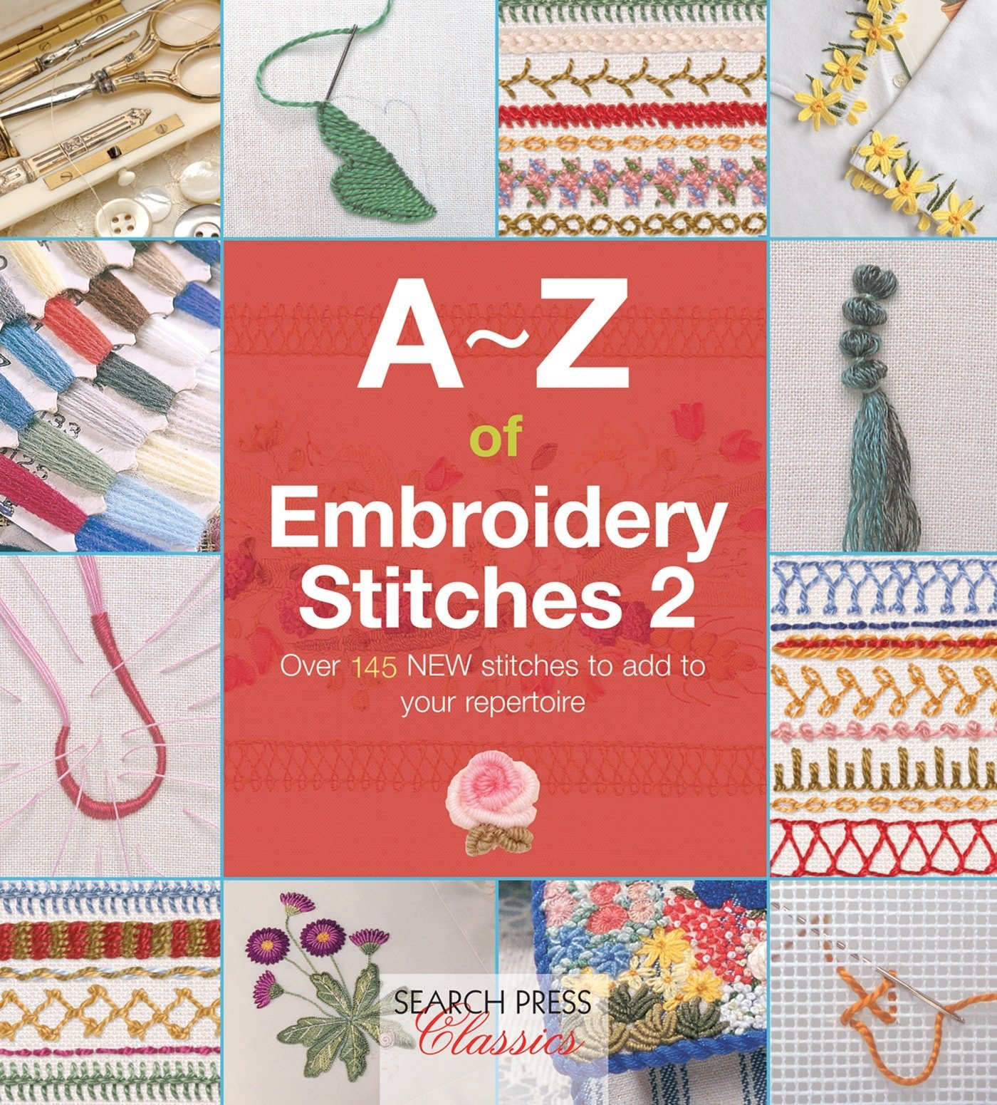 A Z Of Embroidery Stitches 2 A Z Of Needlecraft Country Bumpkin