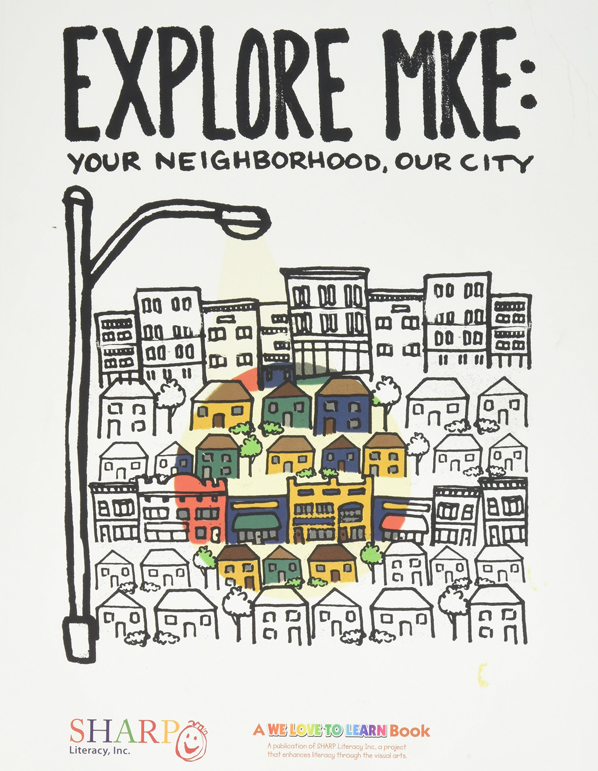 Read Online Explore MKE: Your Neighborhood, Our City (English and Spanish Edition) pdf