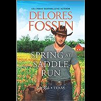Spring at Saddle Run (Last Ride, Texas Book 1)