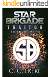 Traitor: A Star Brigade Strikefile