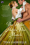The Duke Meets His Match (Infamous Somertons Book 3)