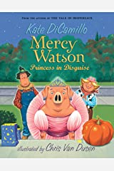 Mercy Watson: Princess in Disguise Kindle Edition