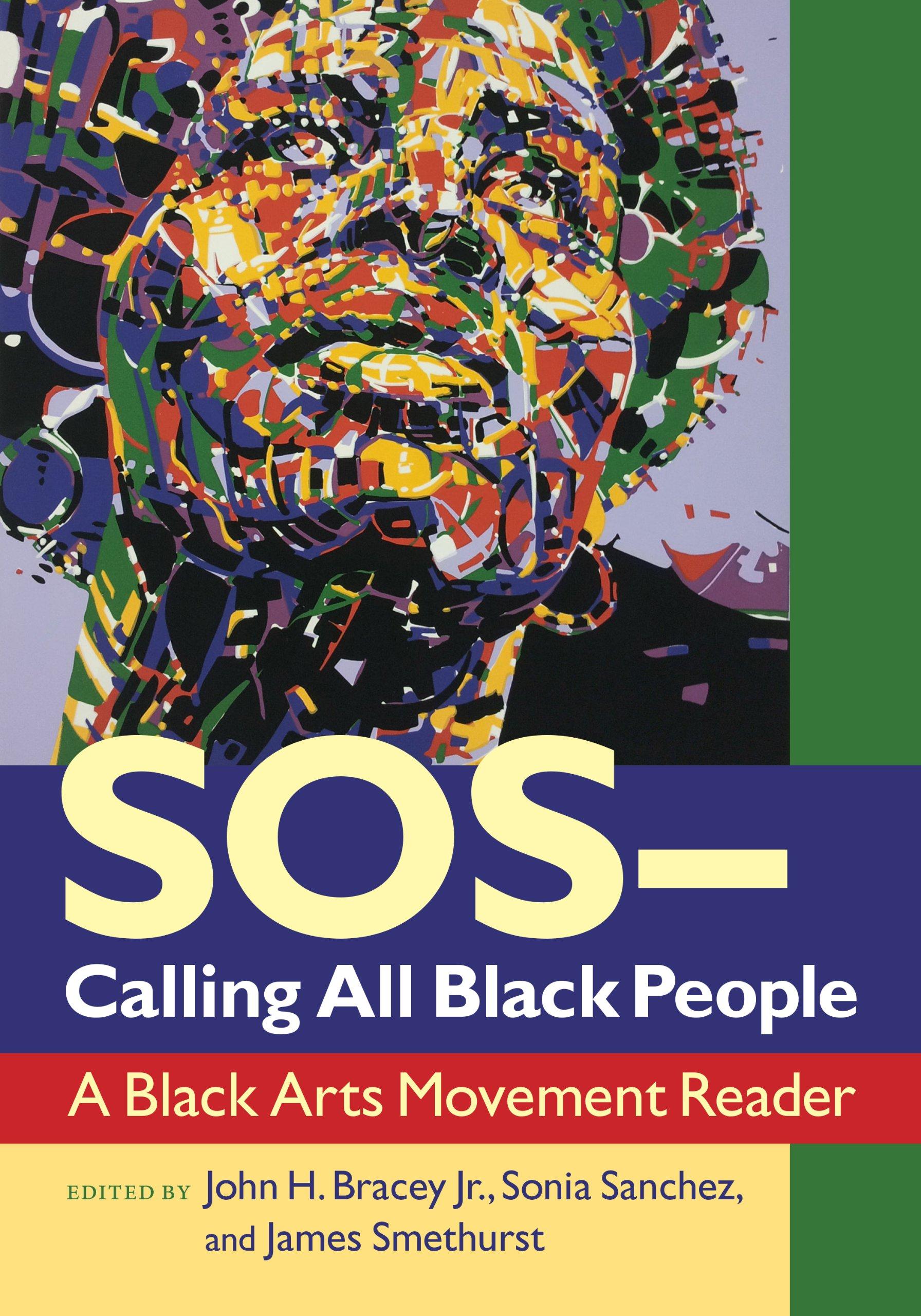 SOS - Calling All Black People: A Black Arts Movement Reader pdf epub