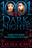 Hard to Serve:  A Hard Ink/Blasphemy Crossover Novella