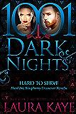 Hard to Serve:  A Hard Ink/Blasphemy Crossover Novella