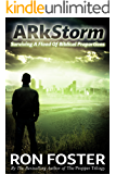 ARkStorm: Surviving A  Flood Of Biblical Proportions
