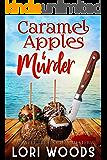 Caramel Apples & Murder: A Sweet Treats Mystery Book 8
