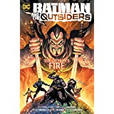 Batman & the Outsiders (2018-) Vol. 3: The Demon's Fire (Batman and the Outsiders (2018-))