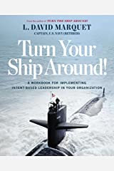 Turn Your Ship Around!: A Workbook for Implementing Intent-Based Leadership in Your Organization Paperback